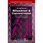 Group Games: Relaxation & Concentration By Rosemarie Portmann & Elisabeth Schneider